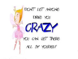 don't go crazy